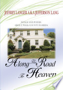 Along the Road to Heaven