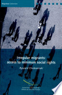 Study on Obstacles to Effective Access of Irregular Migrants to Minimum Social Rights