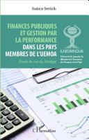 Finances publiques et gestion par la perfomance dans les pays membres de l'UEMOA