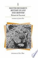 Master Richard's Bestiary of Love and Response