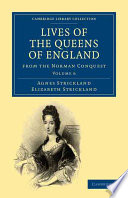 Lives Of The Queens Of England From The Norman Conquest Book PDF