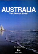 Australia  this Beautiful Land