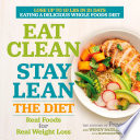 Eat Clean  Stay Lean  The Diet