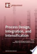 Process Design  Integration  and Intensification Book