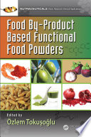 Food By Product Based Functional Food Powders