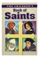 The Children s Book of Saints