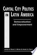 Capital City Politics In Latin America