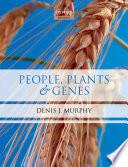 People  Plants   Genes