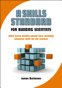 A Skills Standard for Budding Scientists