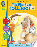 The Phantom Tollbooth   Literature Kit Gr  5 6