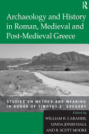 Archaeology and History in Roman, Medieval and Post-Medieval ...