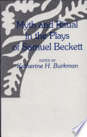 Myth And Ritual In The Plays Of Samuel Beckett