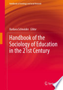 """""""Handbook of the Sociology of Education in the 21st Century"""" by Barbara Schneider"""