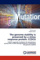 The Genome Stability is Preserved by a Stress Response Protein: CCDC6