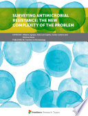Surveying Antimicrobial Resistance  The New Complexity of the Problem