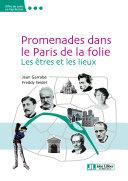 Pdf Promenades dans le Paris de la folie Telecharger