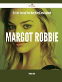 91 Life Hacks You May Not Know about Margot Robbie Book PDF