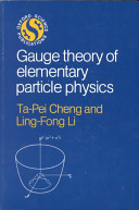 Gauge theory of elementary particle physics /
