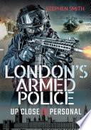 London s Armed Police
