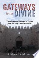 Gateways to the Divine Book PDF