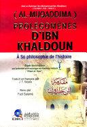 Prolégomènes d'Ibn Khaldoun (A sa philosophie de l'histoire)