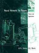 Neural Networks For Robotic Control Book PDF