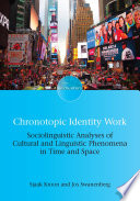Chronotopic Identity Work