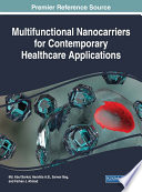 Multifunctional Nanocarriers For Contemporary Healthcare Applications Book PDF
