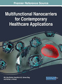 Multifunctional Nanocarriers for Contemporary Healthcare Applications