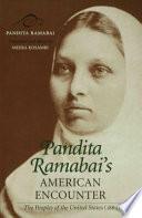 """Pandita Ramabai's American Encounter: The Peoples of the United States (1889)"" by Pandita Ramabai, Meera Kosambi"