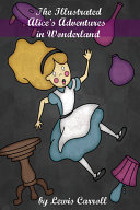The Illustrated Alice's Adventures in Wonderland [Pdf/ePub] eBook