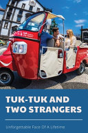 Tuk Tuk And Two Strangers