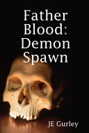 Father Blood: Demon Spawn ebook