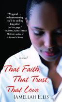 That Faith  That Trust  That Love Book PDF