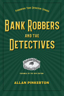 Bank Robbers and the Detectives