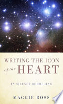 Writing The Icon Of The Heart
