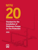 NFPA 20 Standard for the Installation of Stationary Pumps for Fire Protection