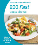 Hamlyn All Colour Cookery  200 Fast Pasta Dishes