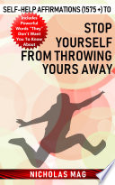 Self help Affirmations  1575    to Stop Yourself from Throwing Yours Away