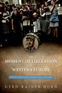 Pdf The Moment of Liberation in Western Europe Telecharger