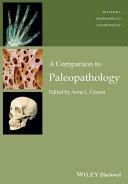 A Companion to Paleopathology