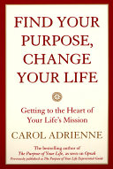 Find Your Purpose  Change Your Life