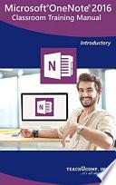 Microsoft OneNote 2016 Training Manual Classroom in a Book