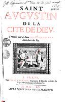 Saint Augustin. De la Cité de Dieu, traduite par le sieur de Ceriziers,... ebook