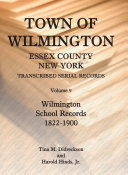 Town of Wilmington, Essex County, New York, Transcribed ...