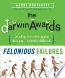 Felonious Failures
