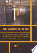 SOC: Welcome to the Cage