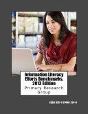 Information Literacy Efforts Benchmarks, 2013 Edition