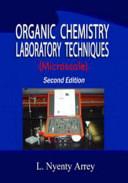 Organic Chemistry Laboratory Techniques  Microscale Second Edition