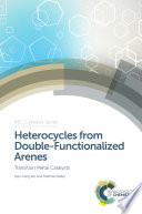 Heterocycles from Double Functionalized Arenes